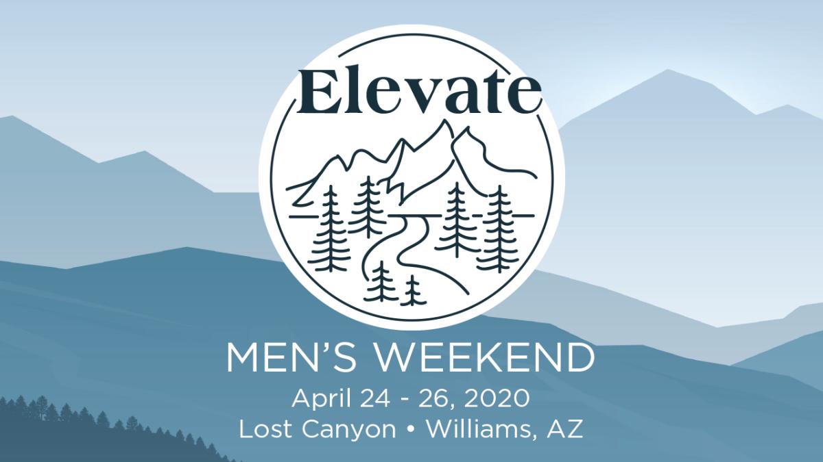 ELEVATE MEN'S WEEKEND