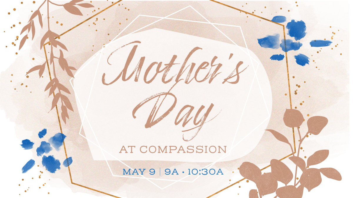 Mother's Day at Compassion
